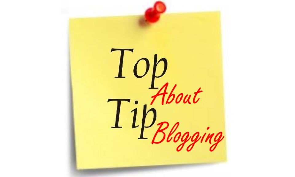 A Top Tip About Blogging