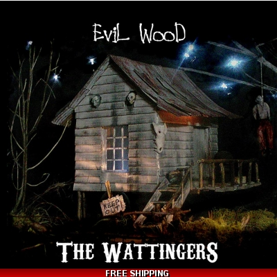 The Wattingers - Evil Wood