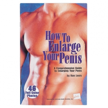 HOW TO ENLARGE YOUR PENIS - GREAT IDEAS AND INFORMATION!