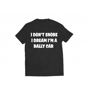 I DON'T SNORE TSHIRT