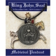 King John Seal Pendant ..