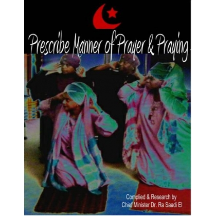 Presrcibe  Manner of Prayer & Praying