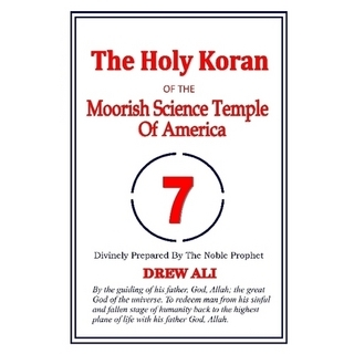 The Holy Koran of The Moorish Science ..