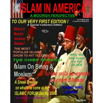 Islam In American A Moorish Prespective Magazine First Edition