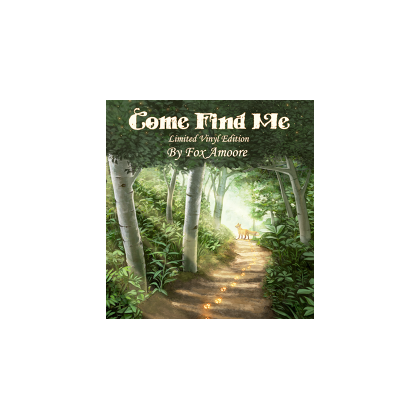 Come Find Me - Limited VINYL Edition