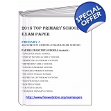 Primary 3 2016 English, Maths, Science..