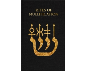 Rites of Nullification by G. de Laval PRE-ORDER