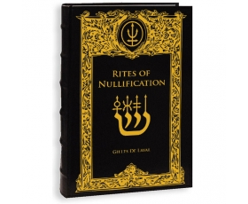Rites of Nullification by G. de Laval DELUXE edition PRE-ORDER