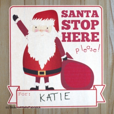 Santa Stop Here Door or Wall Sticker FabriStick® Fabric Stickers