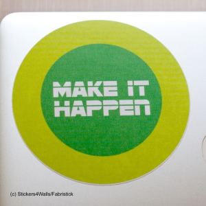 Make It Happen Motivational ..