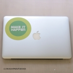 Make It Happen Motivational Laptop Sticker, Fabristick® Fabric Stickers