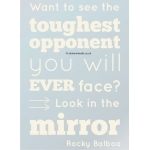 Look in the Mirror Rocky Balboa Quote Mirror or Glass Sticker