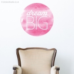 Dream Big Wall Sticker