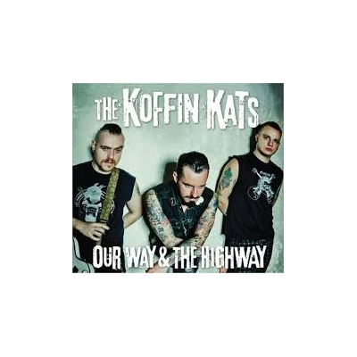 Koffin Kats 'Our Way And The Highway' CD