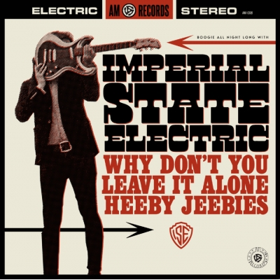 Imperial State Electric 'Why Don't You Leave It Alone' 7""