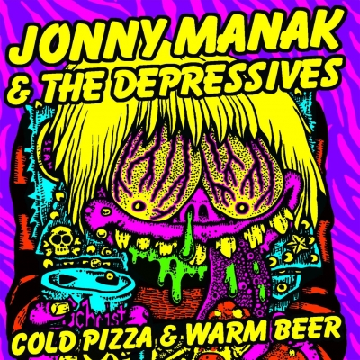 "Jonny Manak & The Depressives ""Cold Pizza & Warm Beer"""