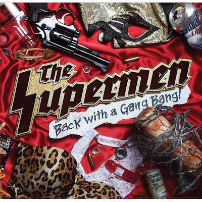 "The Supermen ""Back With A Gangbang"" LP"