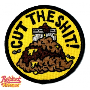 Cut The Shit Patch