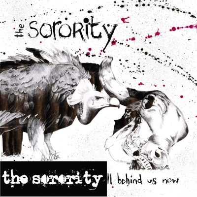 "The Sorority ""It's All Behind Us Now"" 10"" - PRE ORDER"