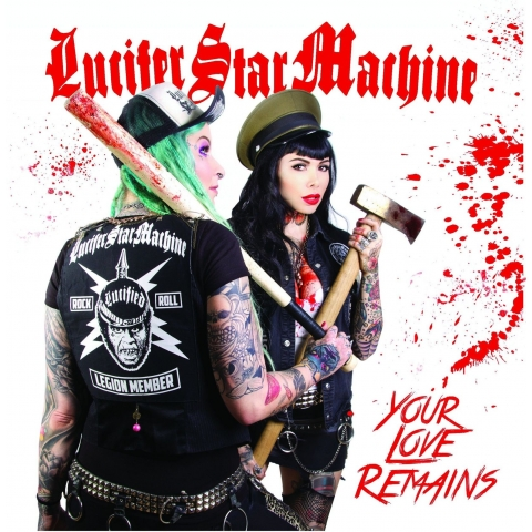 "Lucifer Star Machine ""Your Love Remains"" 7"""