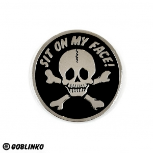 Sit On My Face Patch/ Pin