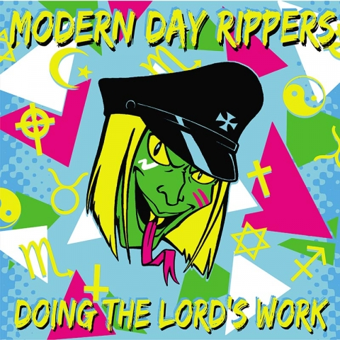 "Modern Day Rippers ""Doing The Lord's Work"" LP - PRE ORDER"
