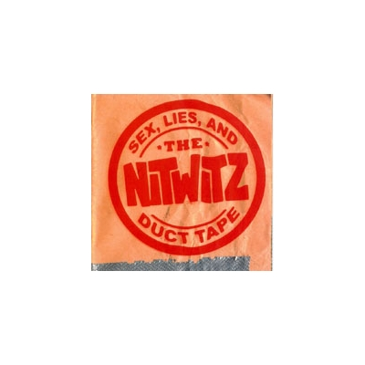 "Nitwitz ""Sex, Lies, & Duct Tape"" CD"