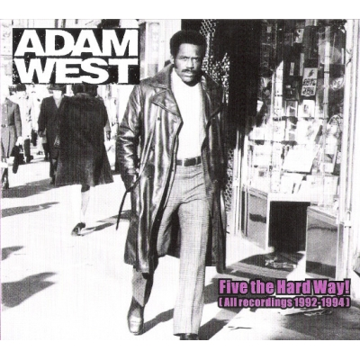 Adam West 'Five the Hard Way' CD