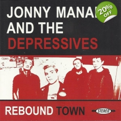 Jonny Manak & The Depressives 'Rebound Town'