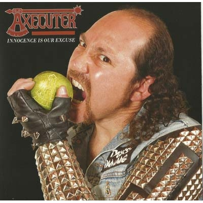 "AXECUTER ""Innocence is our excuse"" 7''EP"