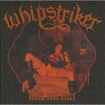 "WHIPSTRIKER ""BlackRose Killz"" 7''EP"