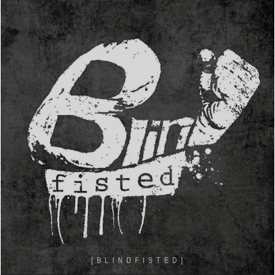 "BLINDFISTED ""Blindfisted"" LP"