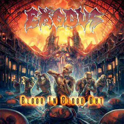 "EXODUS ""Blood In Blood Out"" CD"