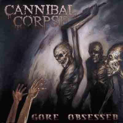 "CANNIBAL CORPSE ""Gore Obsessed"" CD censored version"