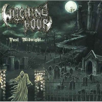 "WITCHING HOUR ""Past Midnight"" LP"