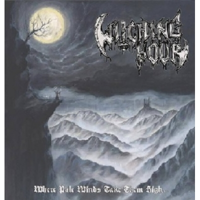 "WITCHING HOUR ""Where pale winds take them high..."" 12'' MLP"