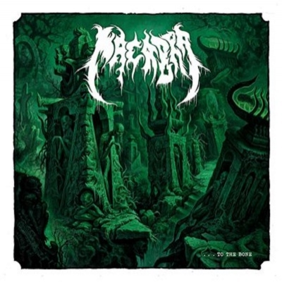 "MACABRA ""...To the bone"" CD"