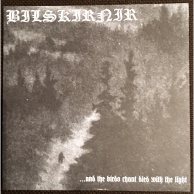 "BILSKIRNIR/ FRONTBEAST ""...and the birds chant died with the light / Hidden Black Wisdom"" SPLIT 7"" EP"