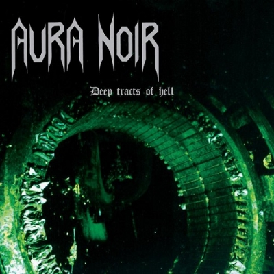 "AURA NOIR ""Deep tracts of hell"" CD"