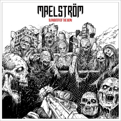 "MAELSTRÖM ""Slaughter of the dead"" LP"