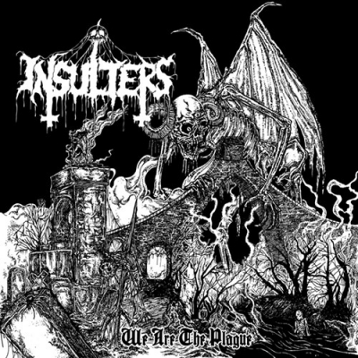 "INSULTERS ""We are the plague"" CD"