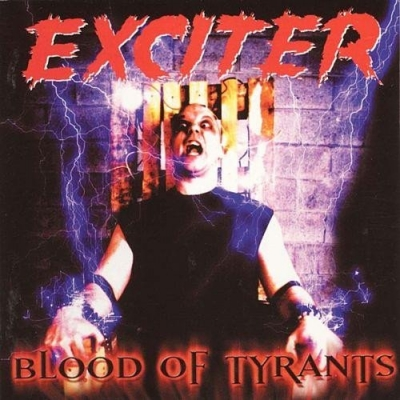 "EXCITER ""Blood of tyrants"" CD"