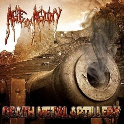 "AGE OF AGONY ""Death Metal Artillery"" CD"