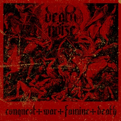 "DEATH NÖIZE ""Conquest War Famine Death"" CD"