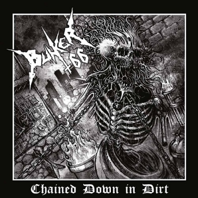 "BUNKER 66 ""Chained Down in Dirt"" LP"