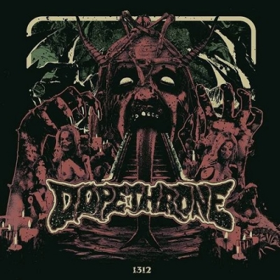"DOPETHRONE - ""1312"" LP"