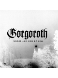 "GORGOROTH ""Under the si.."