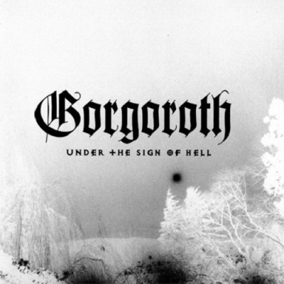 "GORGOROTH ""Under the sign of hell"" LP BLACK"