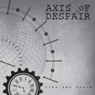 "AXIS OF DESPAIR ""Time And Again"" 7""EP"