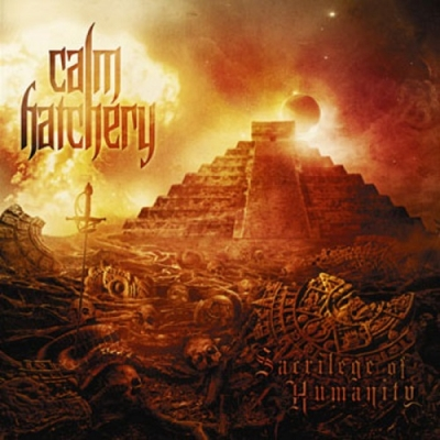 "CALM HATCHERY ""Sacrilege of Humanity"" CD"
